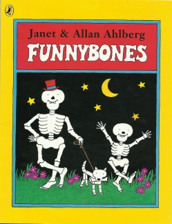 Funny Bones by Janet and Allan Ahlberg